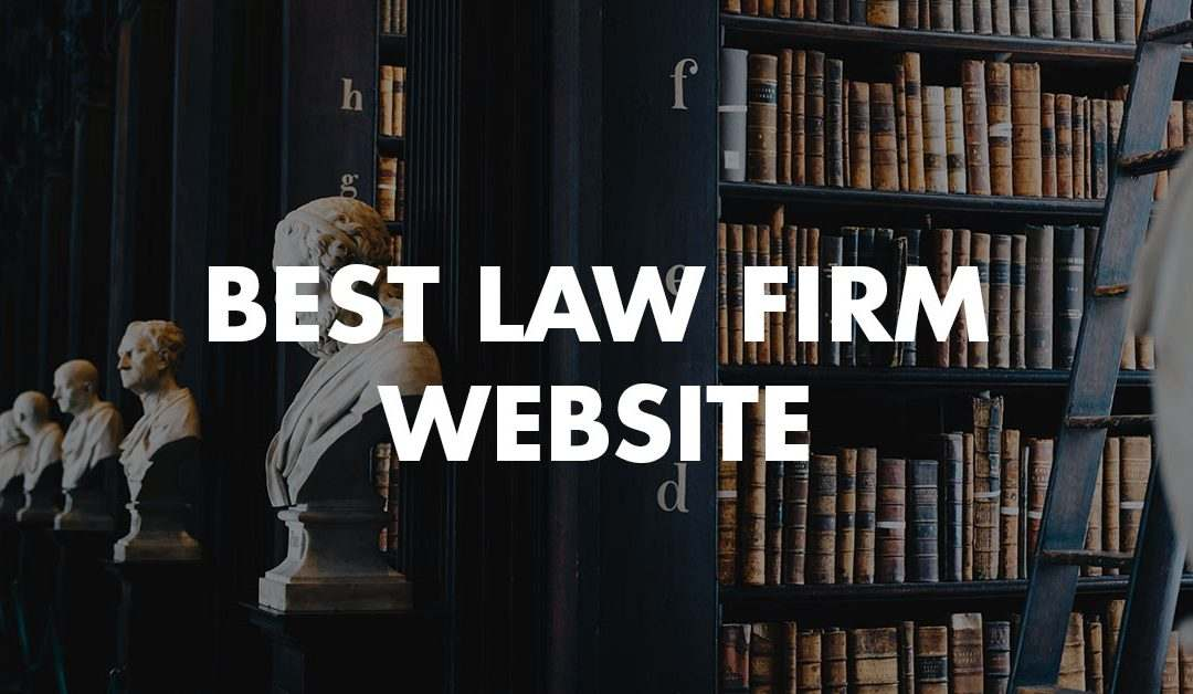 These Are The 10 Best Law Firm Website Designs Of 2019
