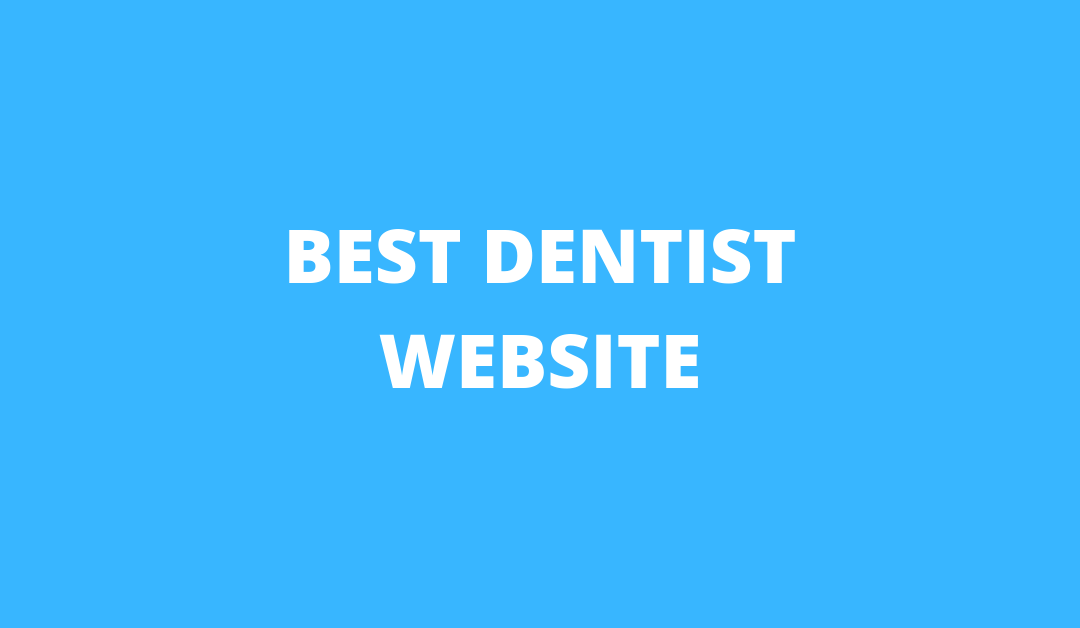 These Are The 10 Best Dentist Website Designs Of 2019