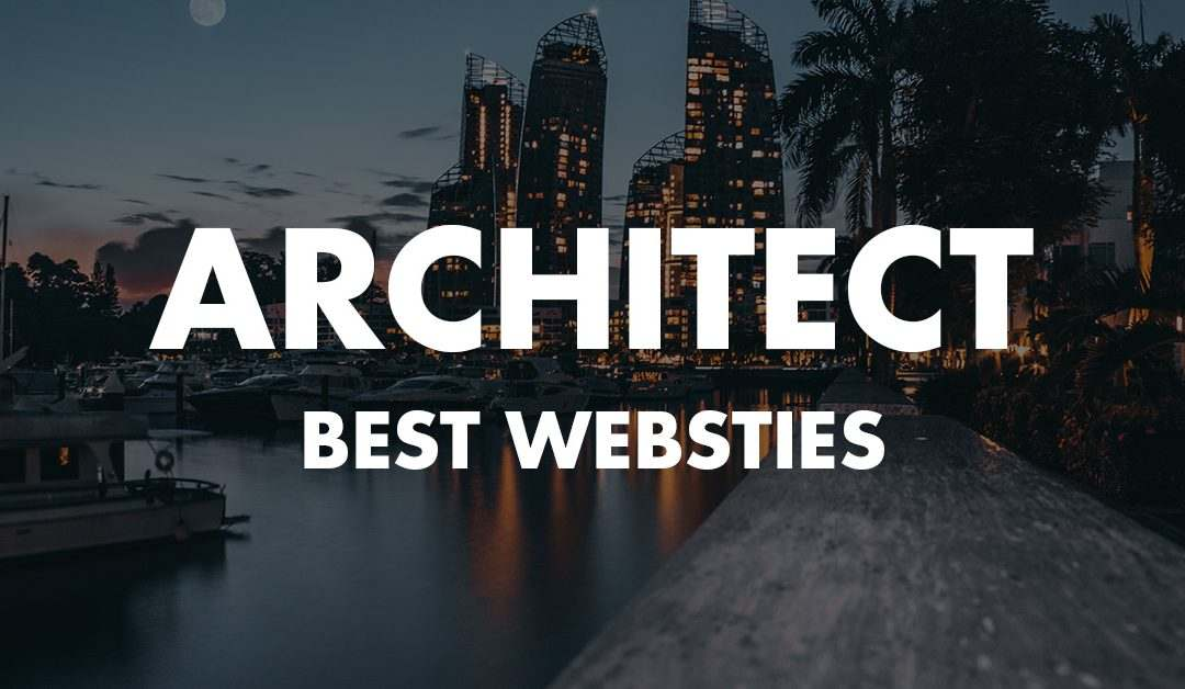 These Are The 10 Best Architecture Website Designs Of 2019