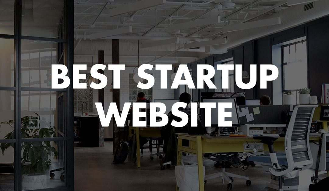 These Are The 10 Best Startup Website Designs Of 2019 You Should 'Copy'