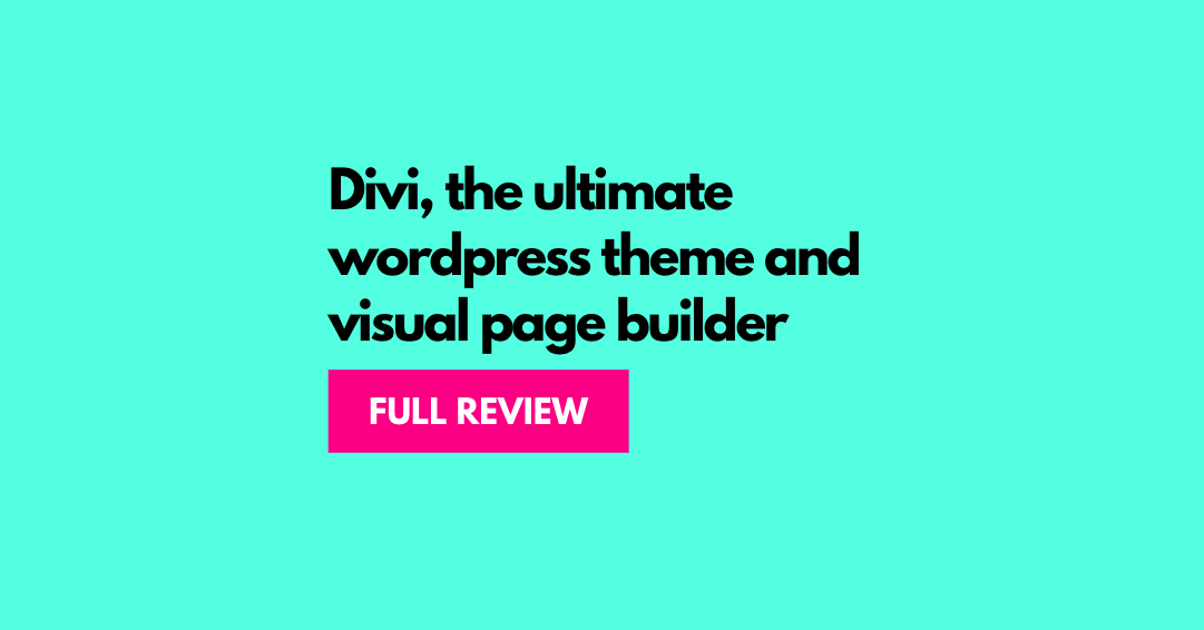 Divi Theme Review – 15 Crucial Things You Must Know