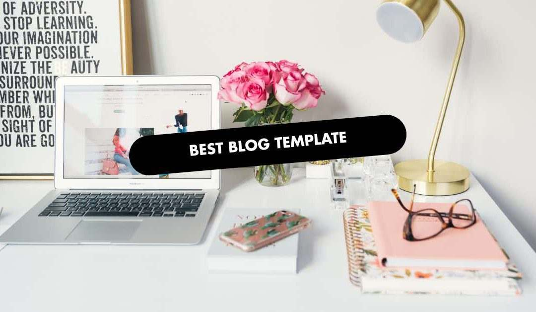 BEST BLOG TEMPLATE