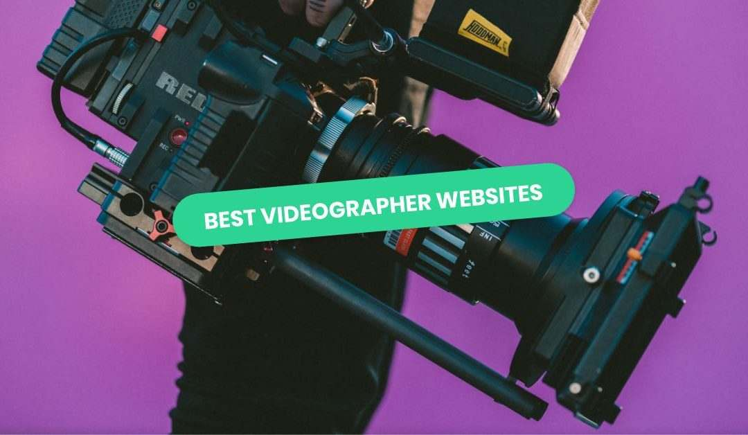 Best Videographer Website Examples