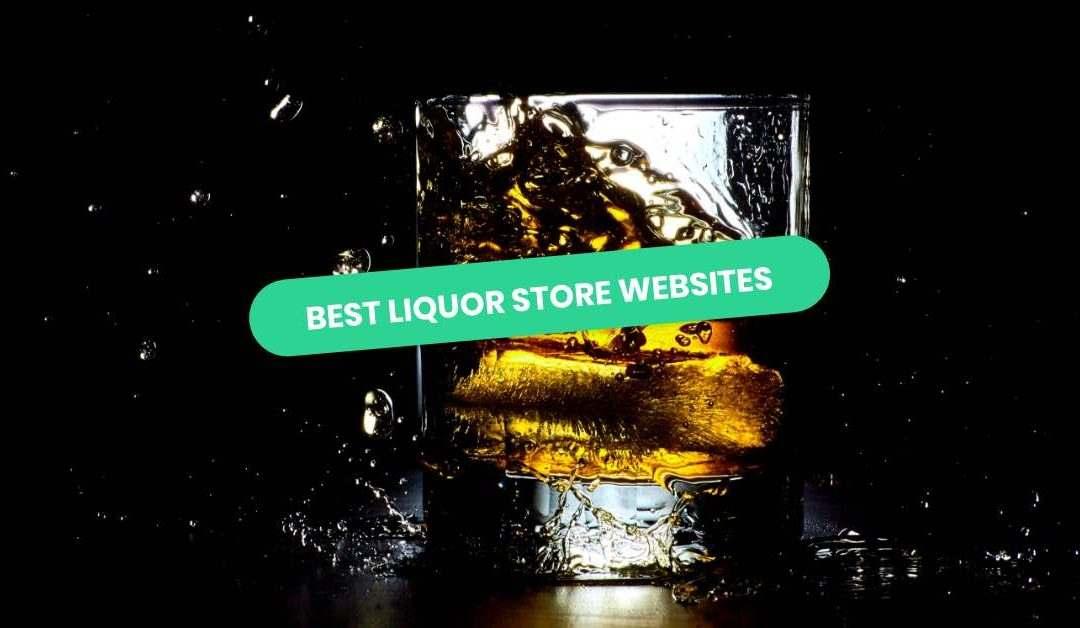 Best Liquor Store Websites of 2021 | 10 Inspiring Examples