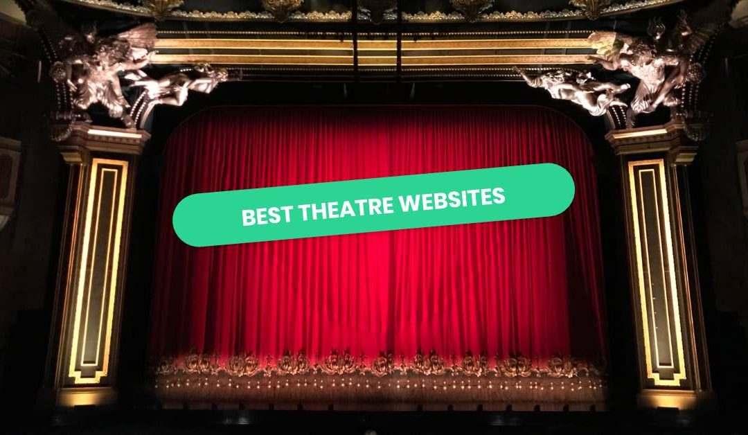 Best Theatre Websites of 2021 | 10 Inspiring Examples